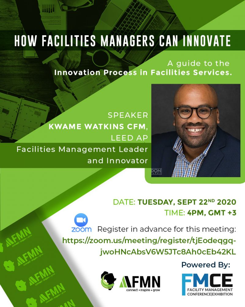 HOW FACILITIES MANAGERS CAN INNOVATE: A Guide to the Innovation Process in Facilities Services with Kwame Watkins